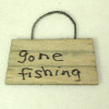 All Through the House Handcrafted Wood Gone Fishing Sign