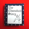 The Story of Chanukah Readable Illustrated Book
