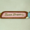Lorraine Heller Handpainted Wood Sweet Shoppe Sign