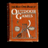 Illustrated The Boys Own Book of Outdoor Games