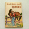 Great Stories About Horses Printed Hardcover Book