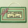 Hand Crafted Rustic Wood Sign - Welcome To The Lake